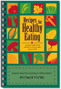 Custom imprinted Recipes for Healthy Eating Cookbook