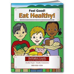 Custom imprinted Coloring Book: Feel Good! Eat Healthy!