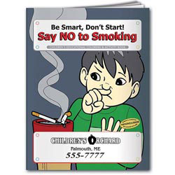 Custom imprinted Coloring Book: Say NO to Smoking
