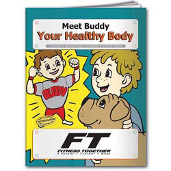 Custom imprinted Coloring Book: Meet Buddy Your Healthy Body