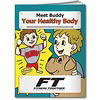 Coloring Book: Meet Buddy Your Healthy Body
